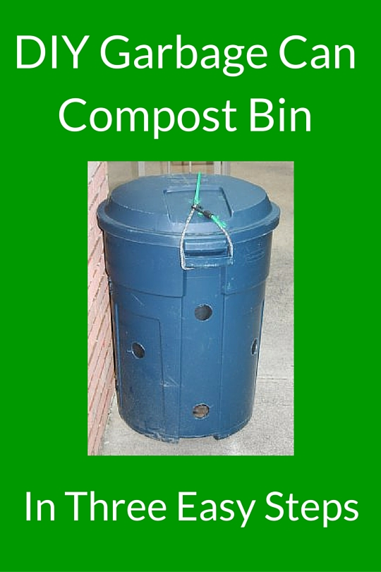 How to Make a Garbage Can Compost Bin