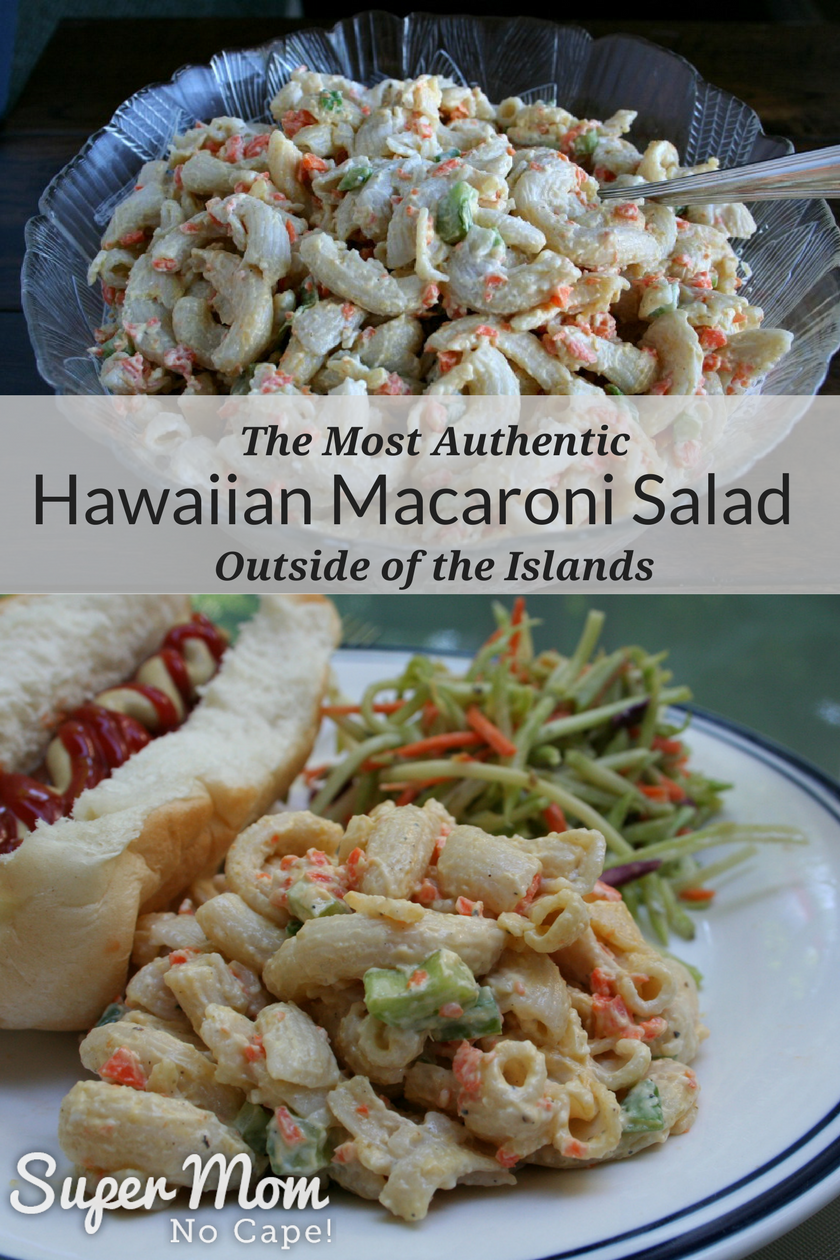 The Most Authentic Hawaiian Macaroni Salad Outside of the Islands