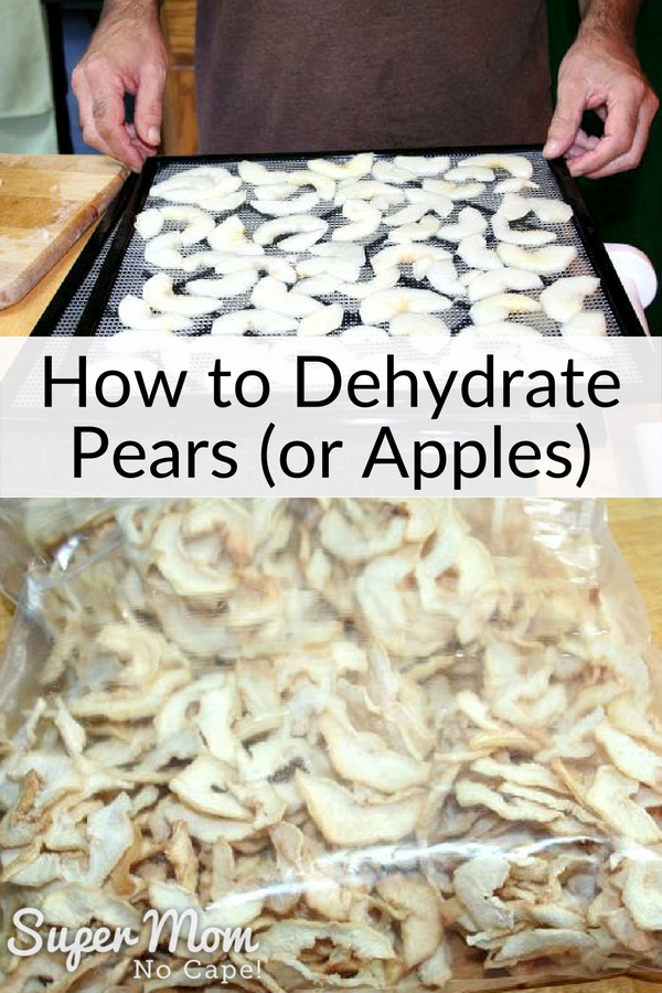 Collage photo of dehydrator tray will sliced pears and bag of dried pears