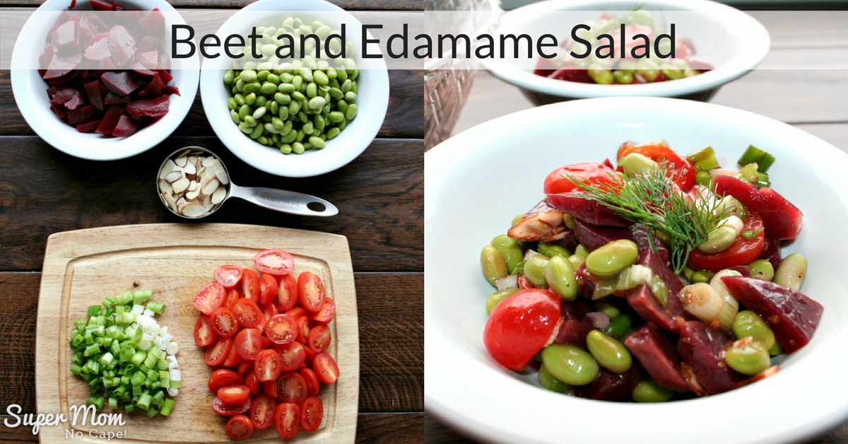 Cooking for Two – Beet and Edamame Salad – Super Mom – No ...
