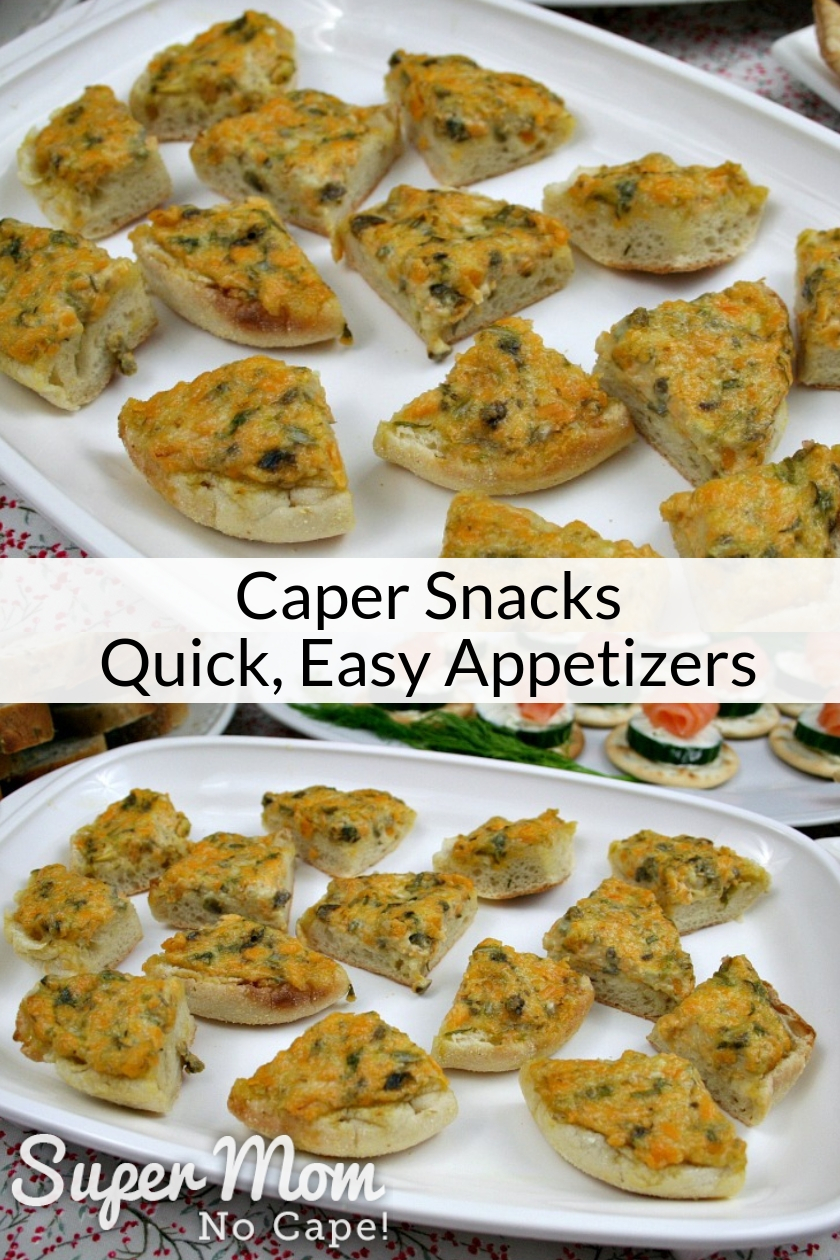 Collage photo of Caper Snacks cut into quarters on a white serving tray