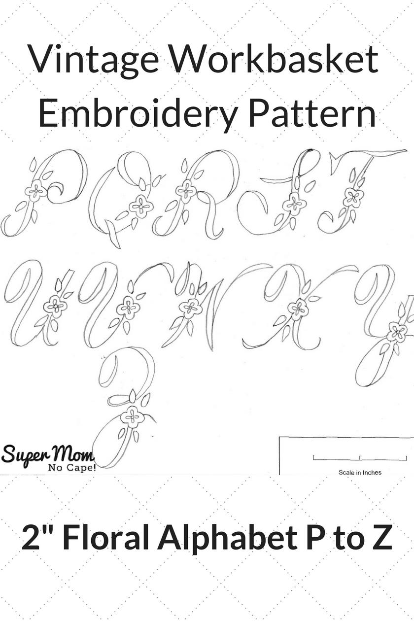 Vintage Workbasket Embroidery Pattern - 2 Inch Floral Alphabet P to Z