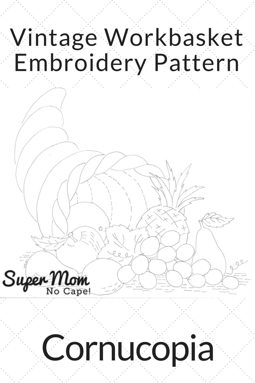 Vintage Workbasket Embroidery Pattern - Cornucopia