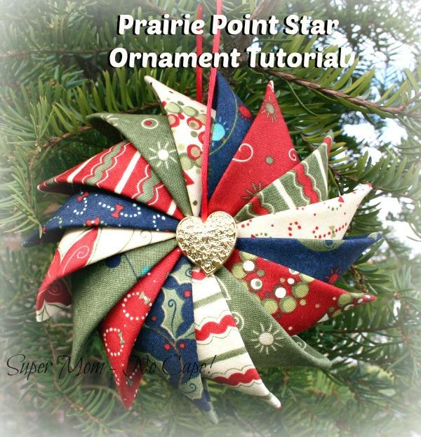 Prairie Point Star Ornament Tutorial Super Mom No Cape