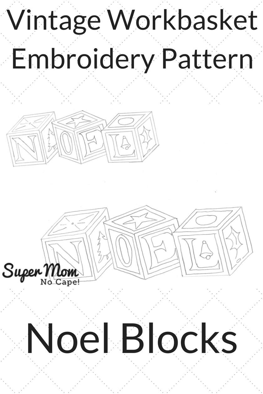 Vintage Workbasket Embroidery Pattern - NOEL Blocks