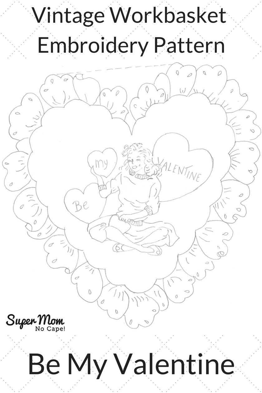 Vintage Workbasket Embroidery Pattern -- Be My Valentine