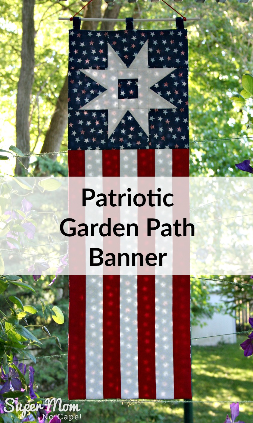 Patriotic Garden Path Banner looks so pretty with the light shining through!