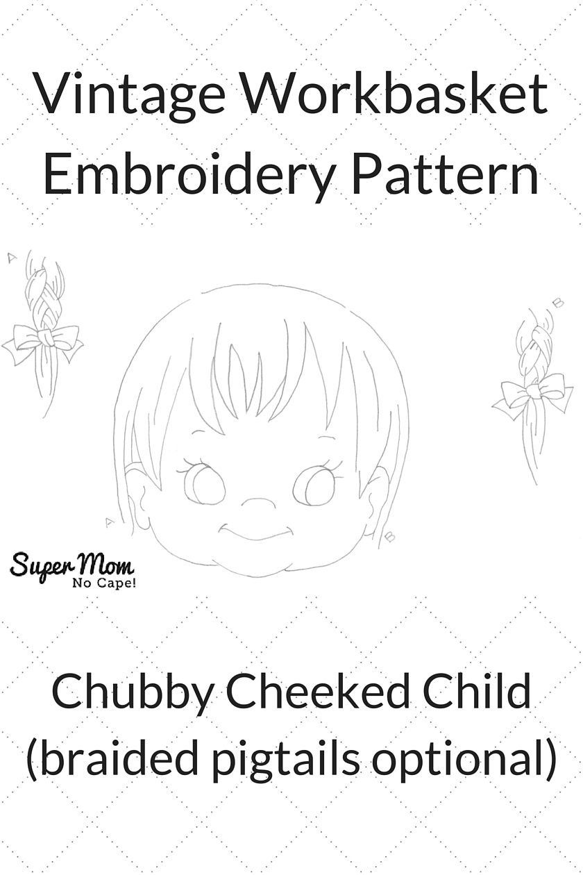 Vintage Workbasket Embroidery Pattern - Chubby Cheeked Child (braided pigtails optional)