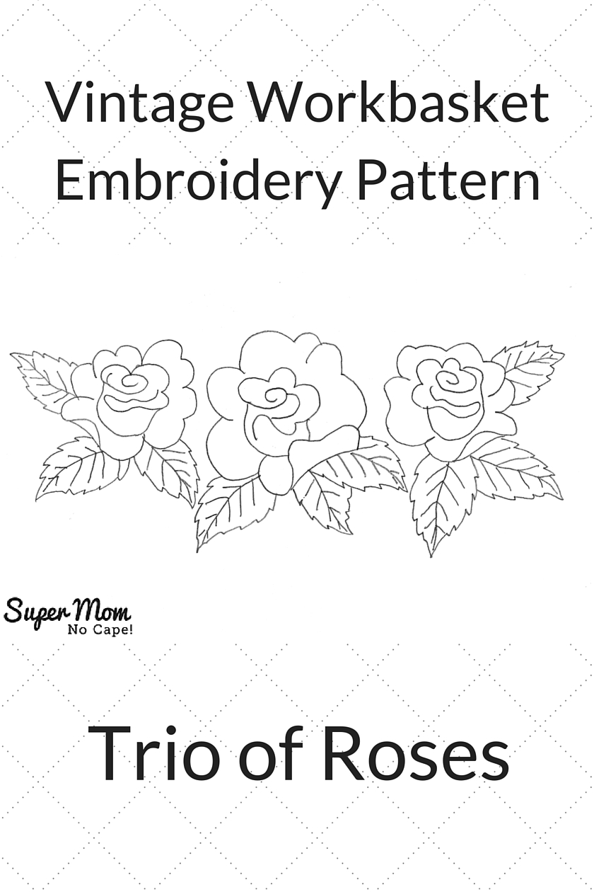 Vintage Workbasket Embroidery Pattern - Trio of Roses