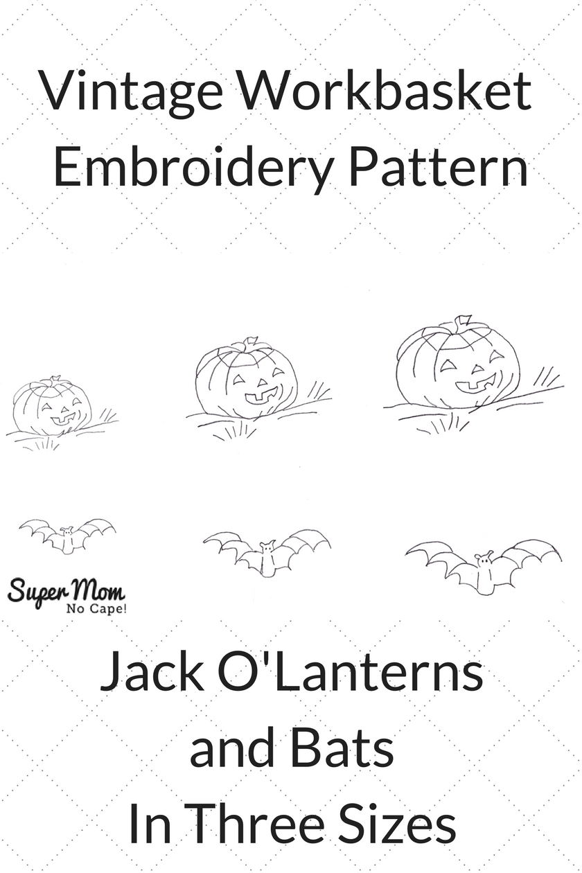 Vintage Workbasket Embroidery Pattern - Jack O Lanterns and Bats in three sizes
