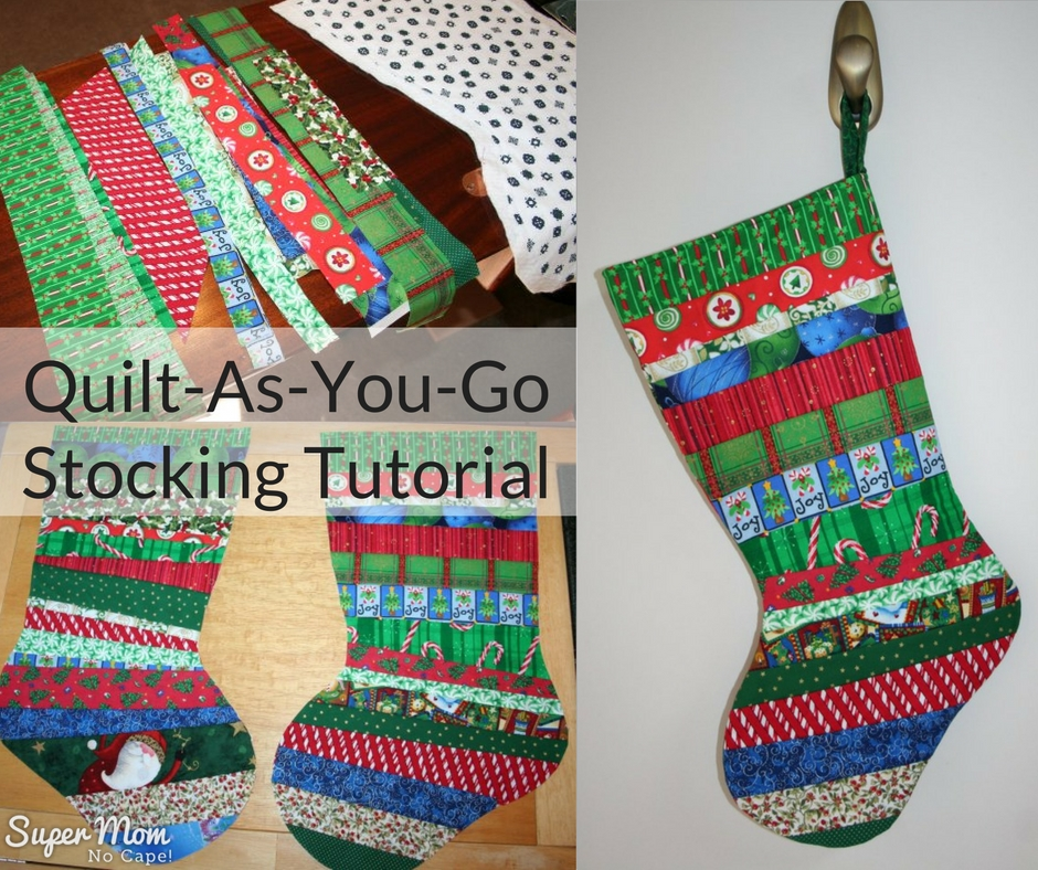 Quilt As You Go Christmas Stocking Tutorial Part One