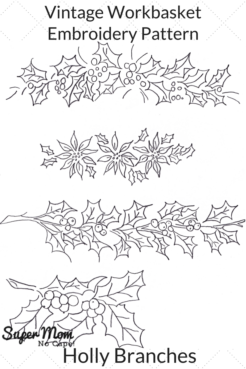 Vintage Workbasket Embroidery Pattern - Holly Branches