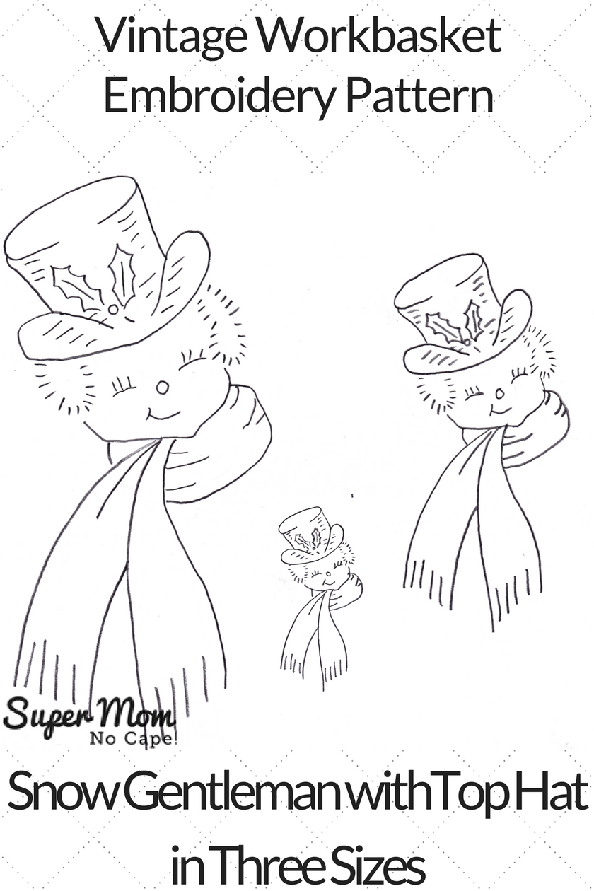 Vintage Workbasket Embroidery Pattern - Snow Gentleman with Top Hat in Three Sizes