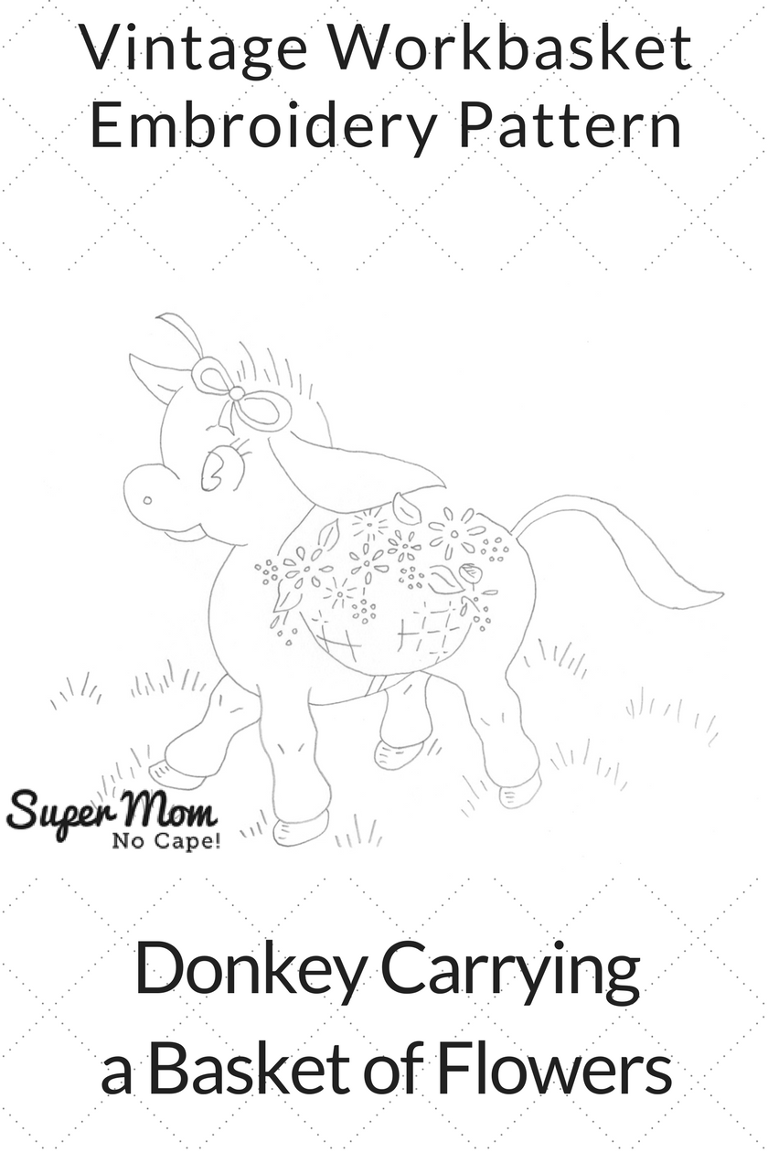 Vintage Workbasket Embroidery Pattern - Donkey Carrying a Basket of Flowers