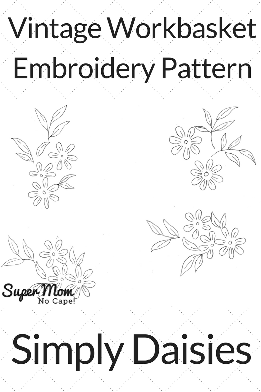 Vintage Workbasket Embroidery Pattern - Simply Daisies