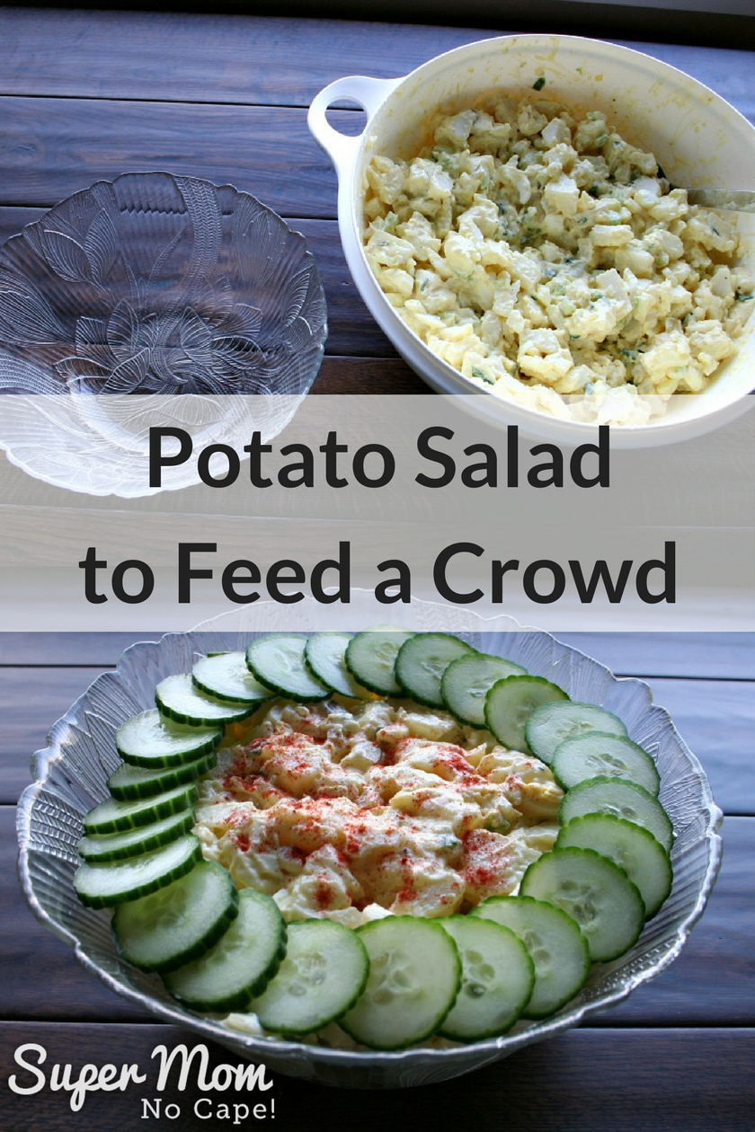 Potato Salad to Feed a Crowd - make the night before to have it ready for game day or your potluck picnic or BBQ