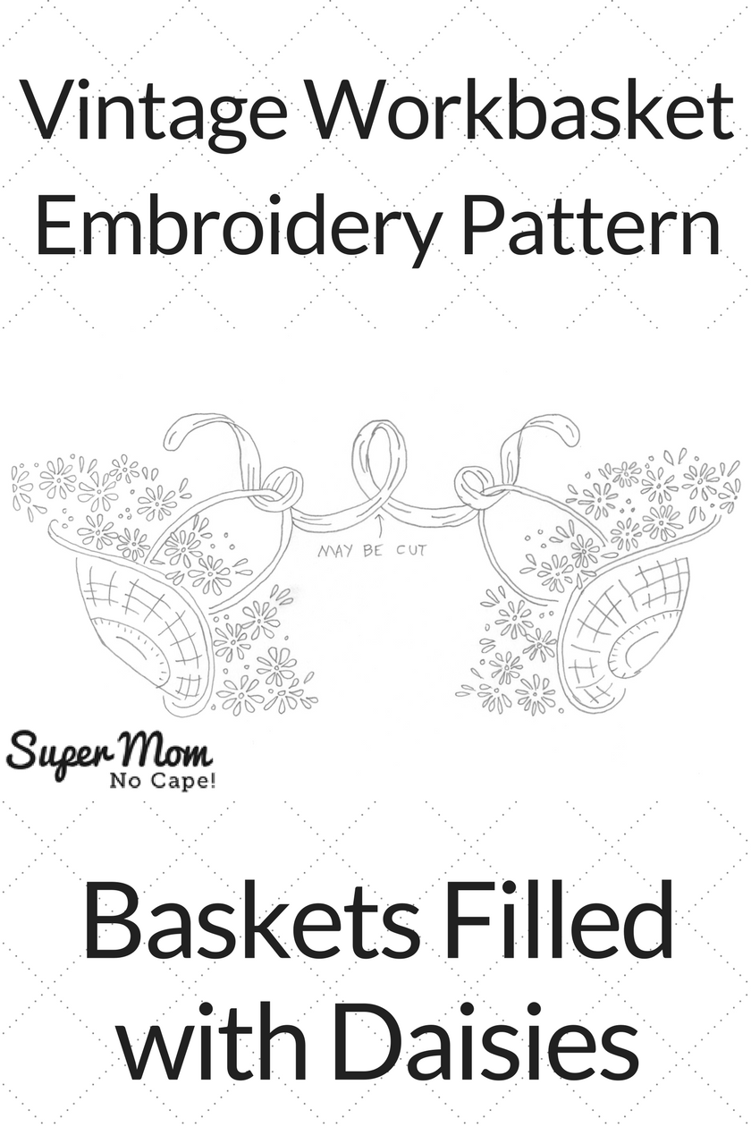 Vintage Workbasket Embroidery Pattern - Baskets Filled with Daisies