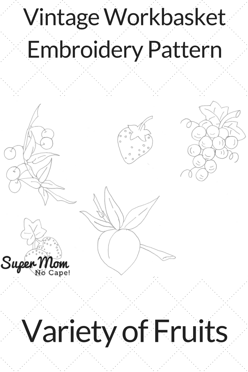 Vintage Workbasket Embroidery Pattern - Variety of Fruits