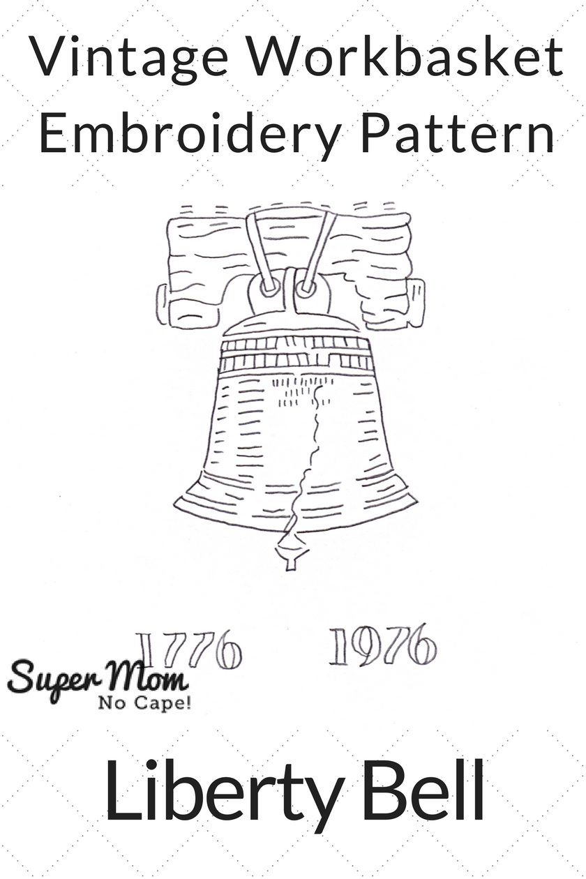 Vintage Workbasket Embroidery Pattern - Liberty Bell