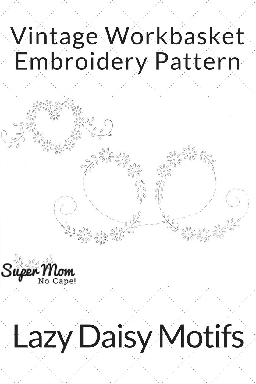 Vintage Workbasket Embroidery Pattern - Lazy Daisy Motifs