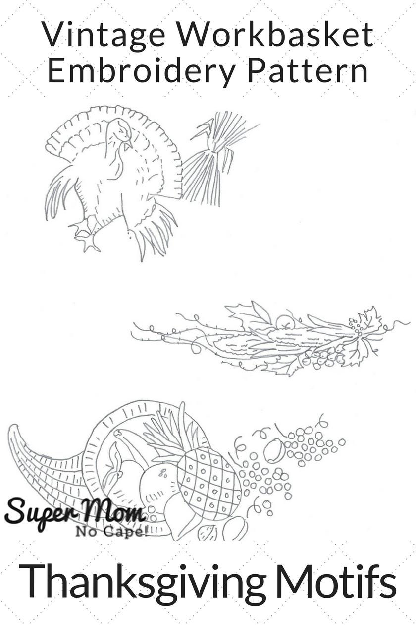 Vintage Workbasket Embroidery Pattern - Thanksgiving Motifs
