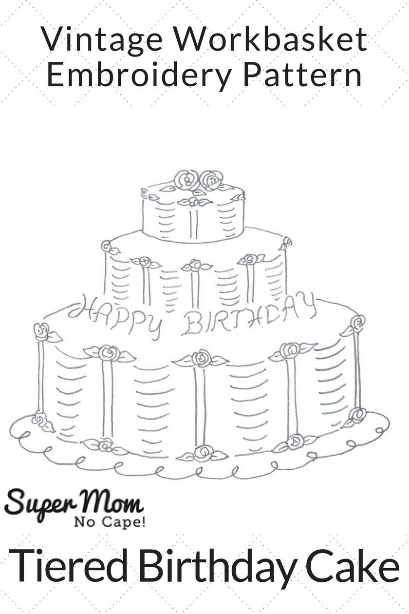 Vintage Workbasket Embroidery Pattern - Tiered Birthday Cake