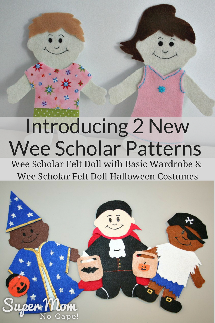 Introducing 2 new Wee Scholar Felt Patterns - Wee Scholar Felt Doll with Basic Wardrobe and Wee Scholar Felt Doll Halloween Costumes