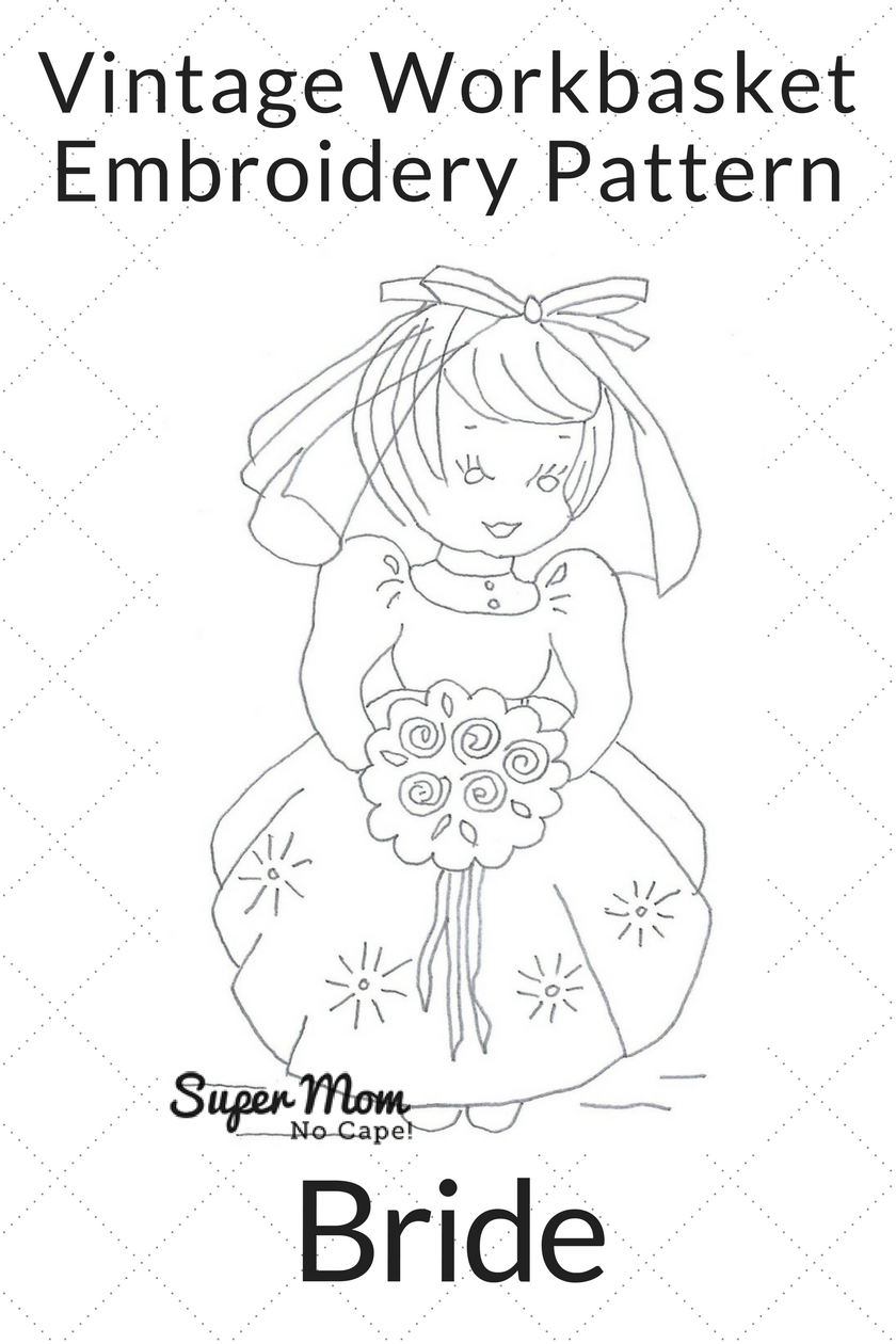 Vintage Workbasket Embroidery Pattern - Bride