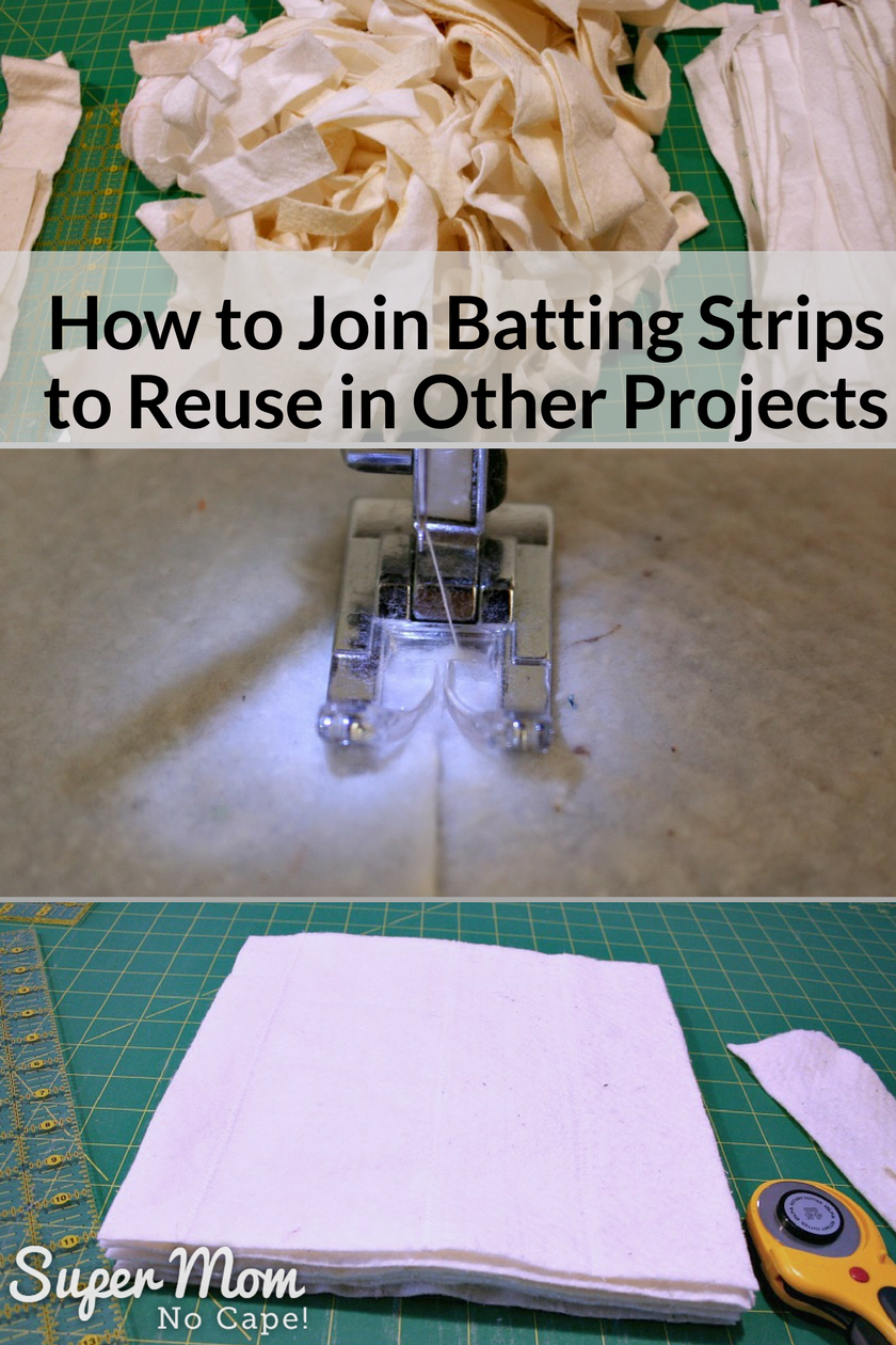 How to Join Batting Strips to Reuse in Other Projects