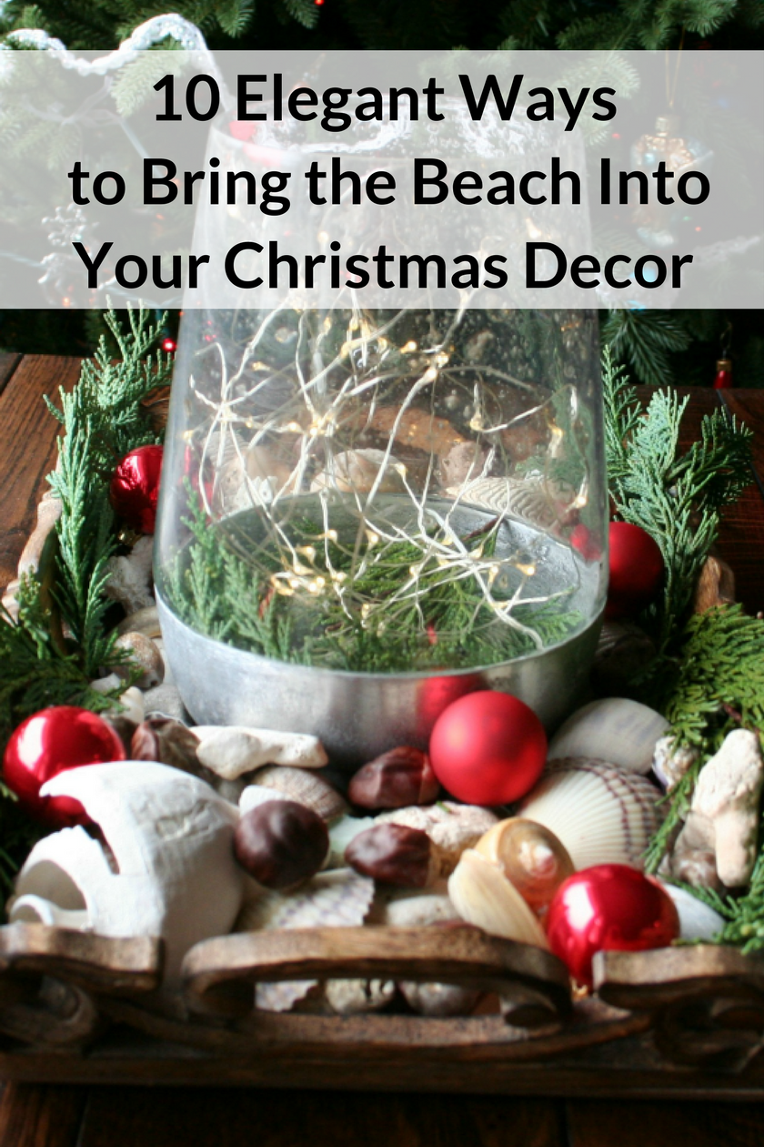 10 Elegant Ways to Bring the Beach Into Your Christmas Decor - sea shells