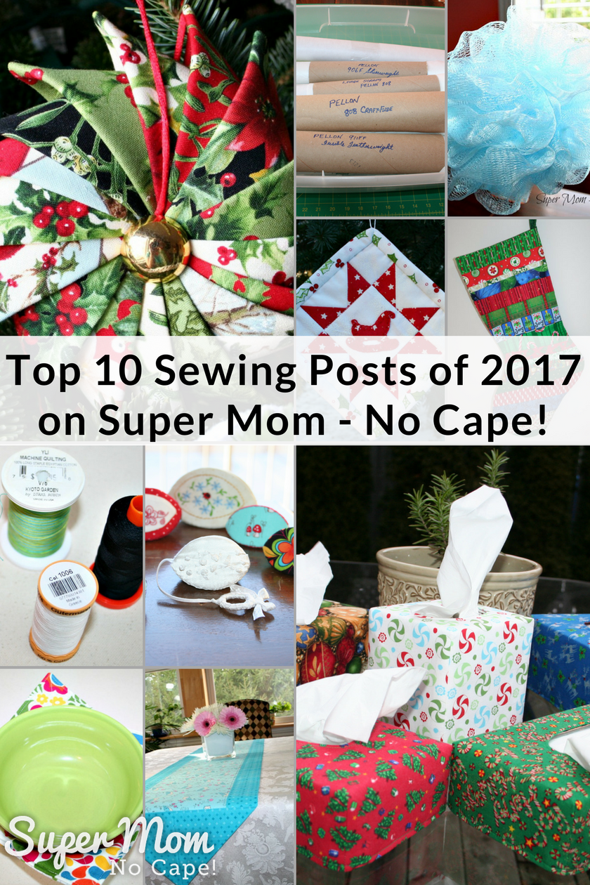 Top 10 Sewing Posts of 2017 on Super Mom - No Cape!