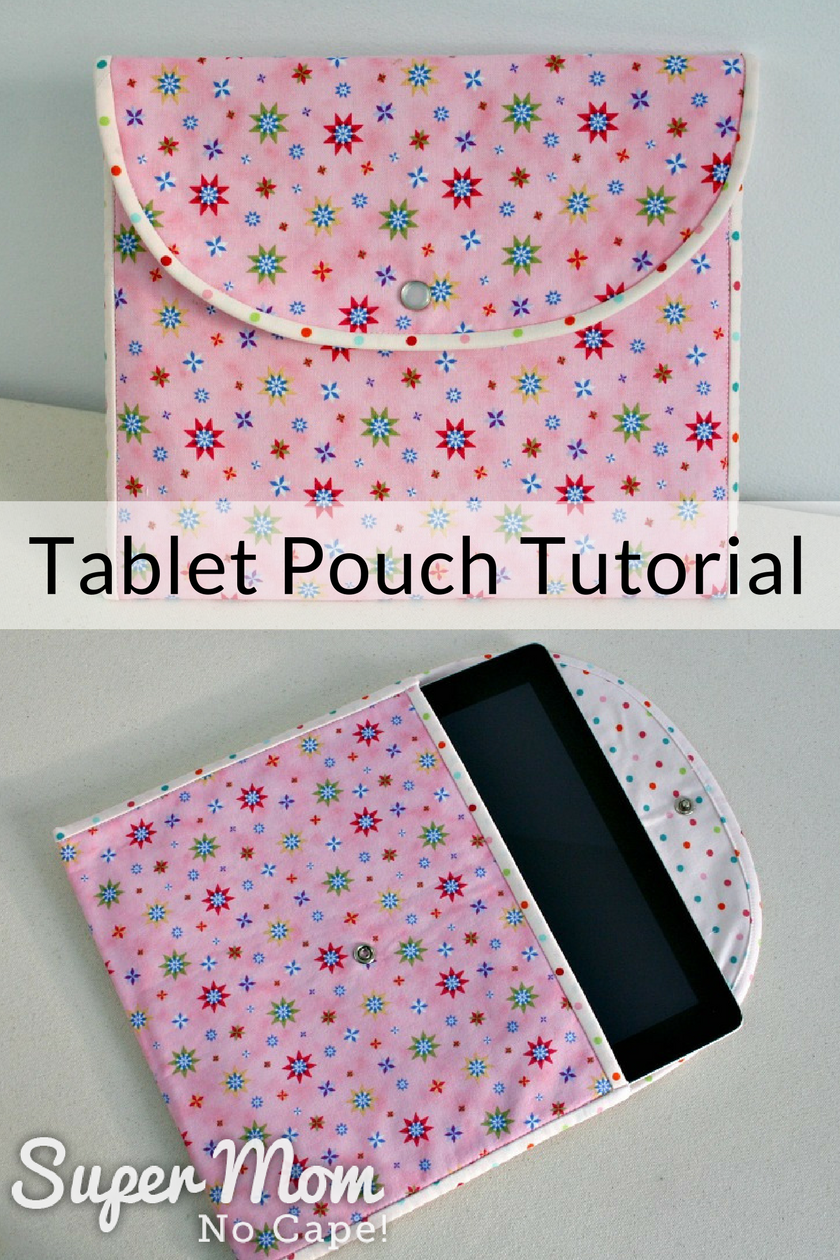 Collage image with top photo of the finished Tablet Pouch and the bottom photo of pouch with tablet part way inside