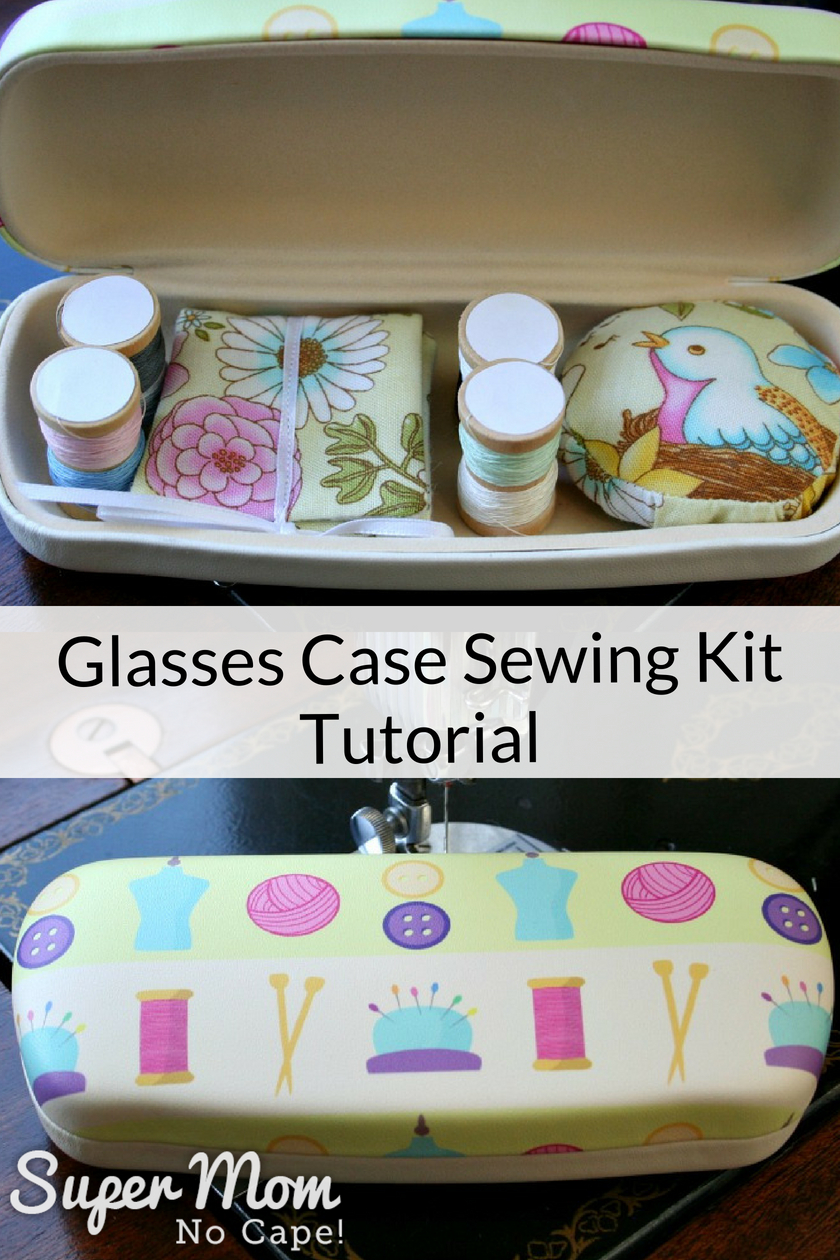 Glasses Case Sewing Kit Tutorial