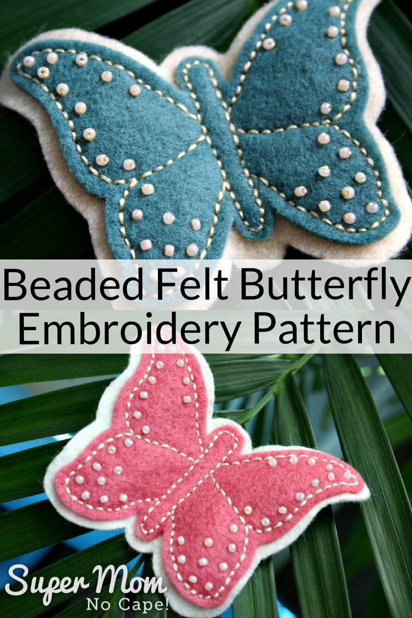 Collage photo of two butterflies made from the Beaded Felt Butterfly Embroidery Pattern