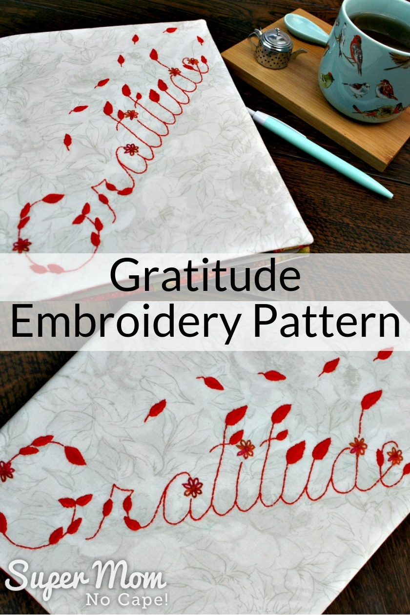 Gratitude Embroidery Pattern stitched to make a Gratitude Journal