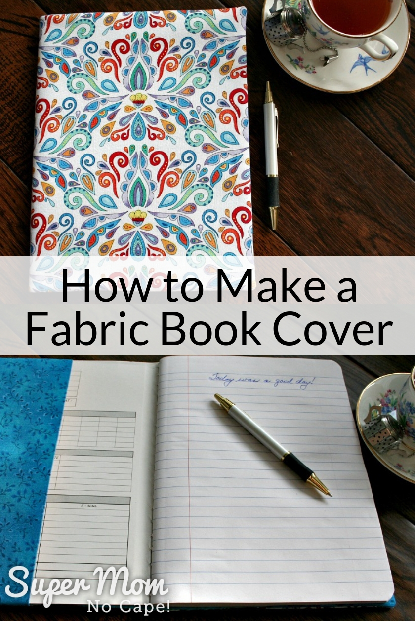 Collage photo of book covers from How to Make a Fabric Book Cover Tutorial