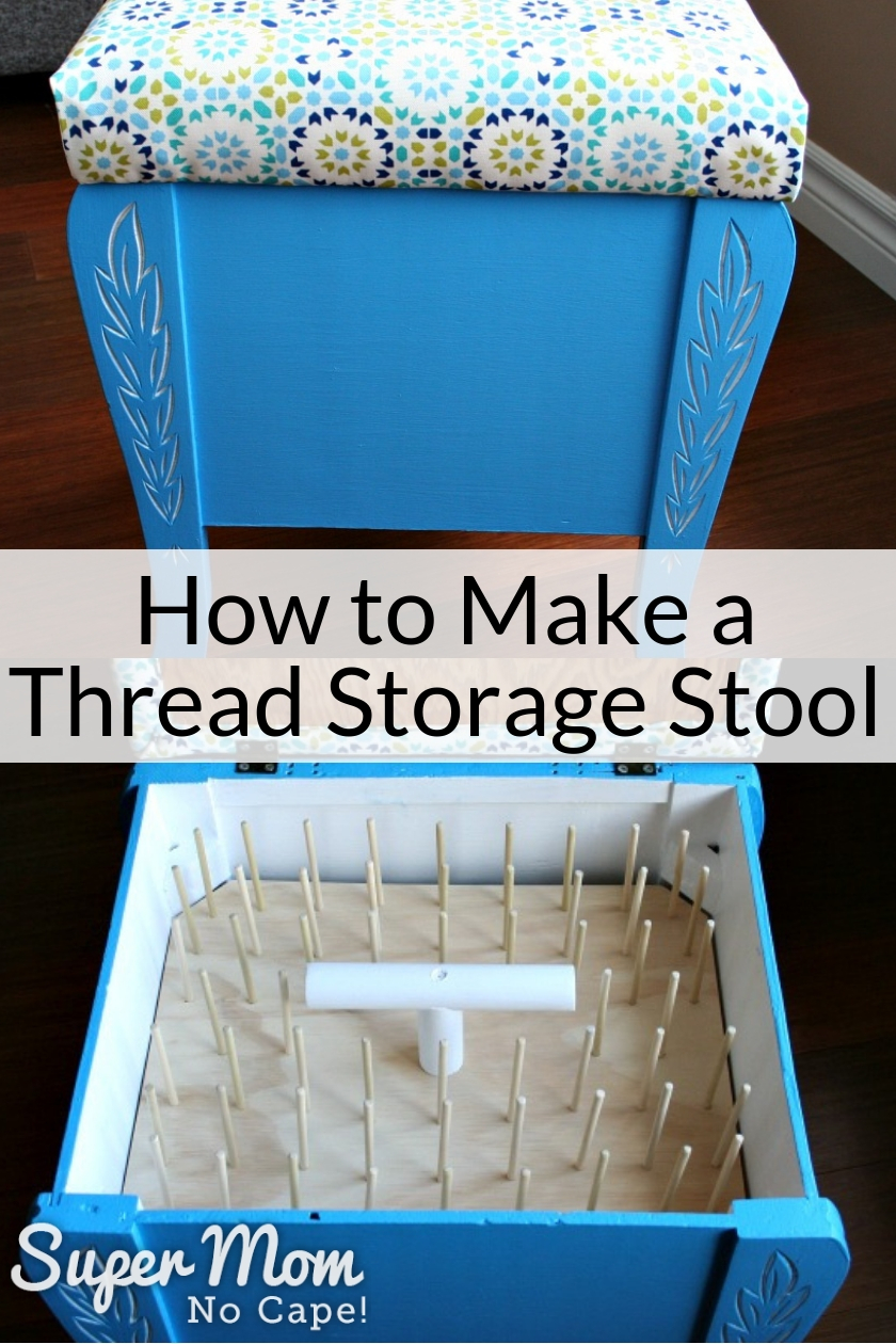 Collage photo of Thread Storage Stool after transformation from thrift store stool