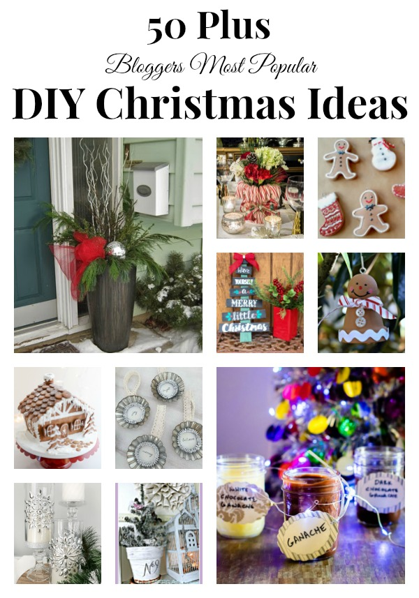 Collage image featuring some of the 50 post popular DIY Christmas projects