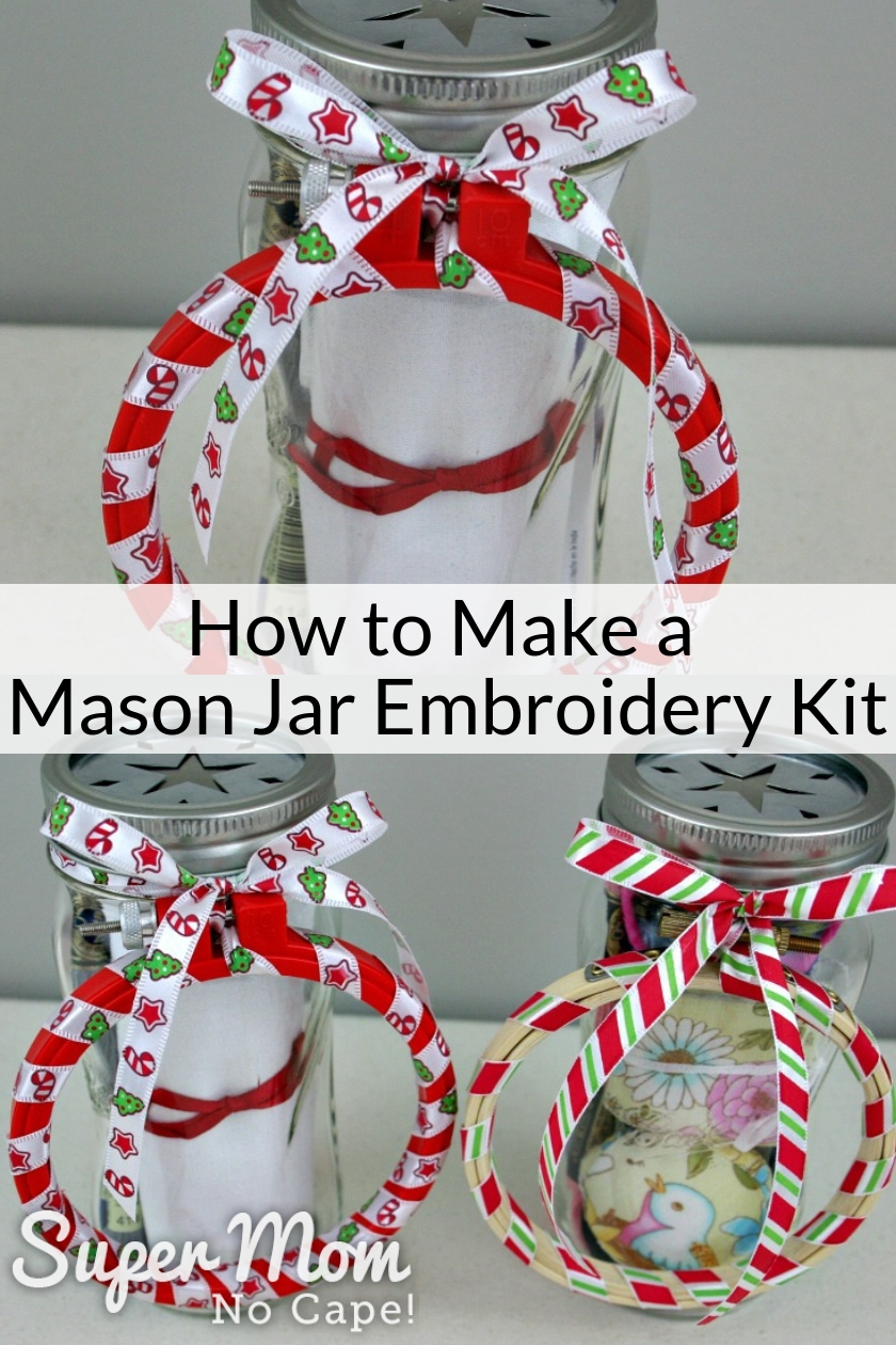 Collage photo of Mason Jar Embroidery Kits ready to be gifted