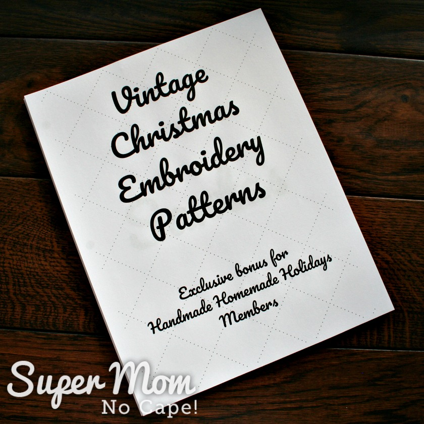 Cover page of the Vintage Christmas Embroidery Pattern ebook exclusively available to members of Handmade Homemade Holidays.