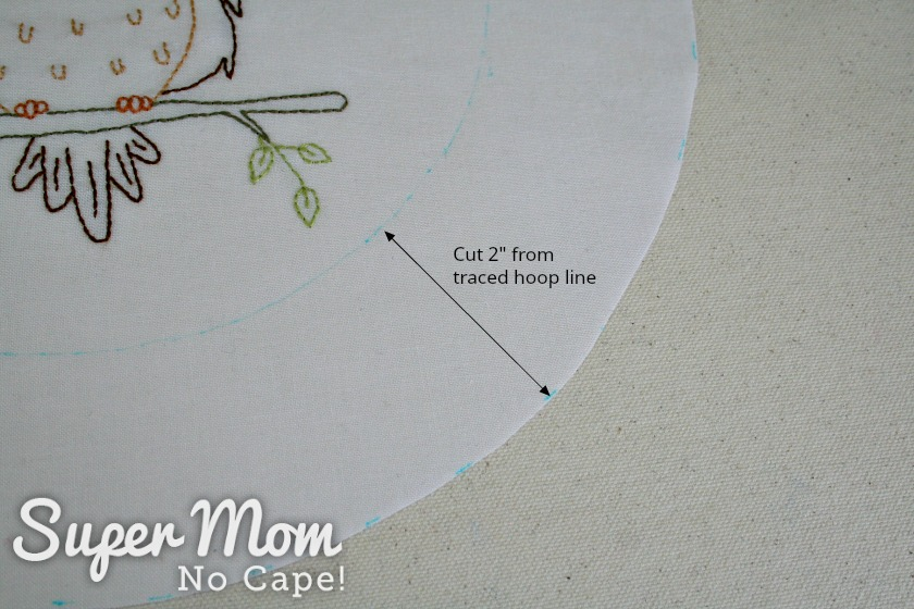Cutting line 2 inches from hoop line on the Owain Owl embroidery pattern